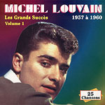 Collection Michel Louvain, La  - Les grands succès Volume 1 - 1957-1960
