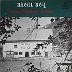 Raoul Roy – Volume 1