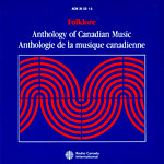 Folklore - Anthologie de la musique canadienne