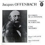 Jacques Offenbach - Six Fables de Lafontaine