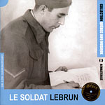 Le soldat Lebrun (1919-1980), Collection QIM