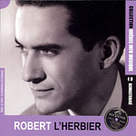 Robert L'Herbier, Collection QIM