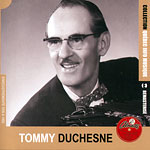 Tommy Duchesne (1909-1986), Collection QIM