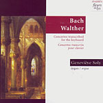 Bach, Walther - Concertos transcrits pour clavier