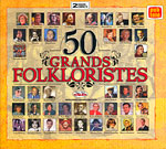 50 grands folkloristes (2 CD)