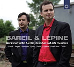 Works For Violin And Cello (avec Antoine Bareil)